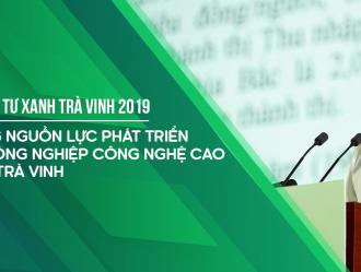 Tổ chức thành công Hội nghị Đầu tư Xanh Trà Vinh 2019